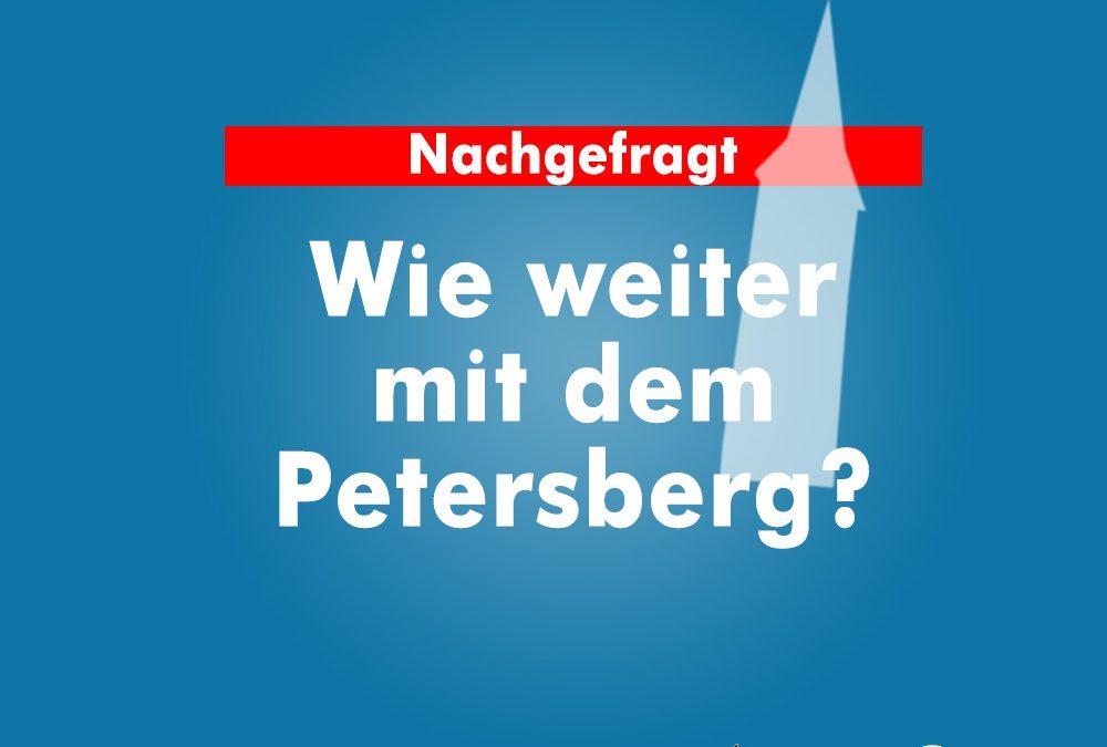AfD fragt Stadt und Kreis: Wie weiter mit dem Petersberg?