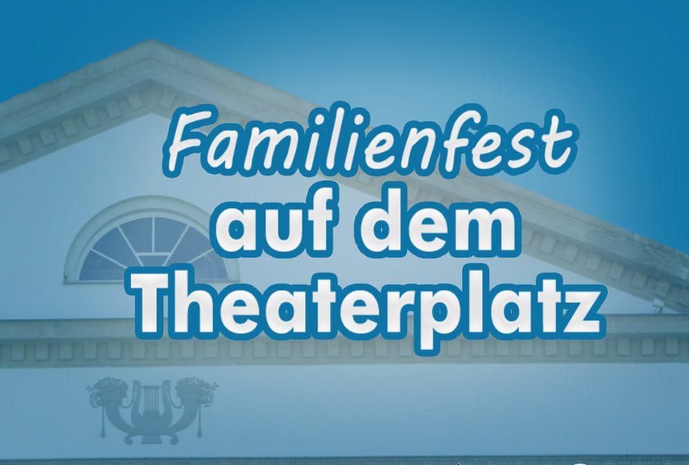 Familienfest auf dem Theaterplatz
