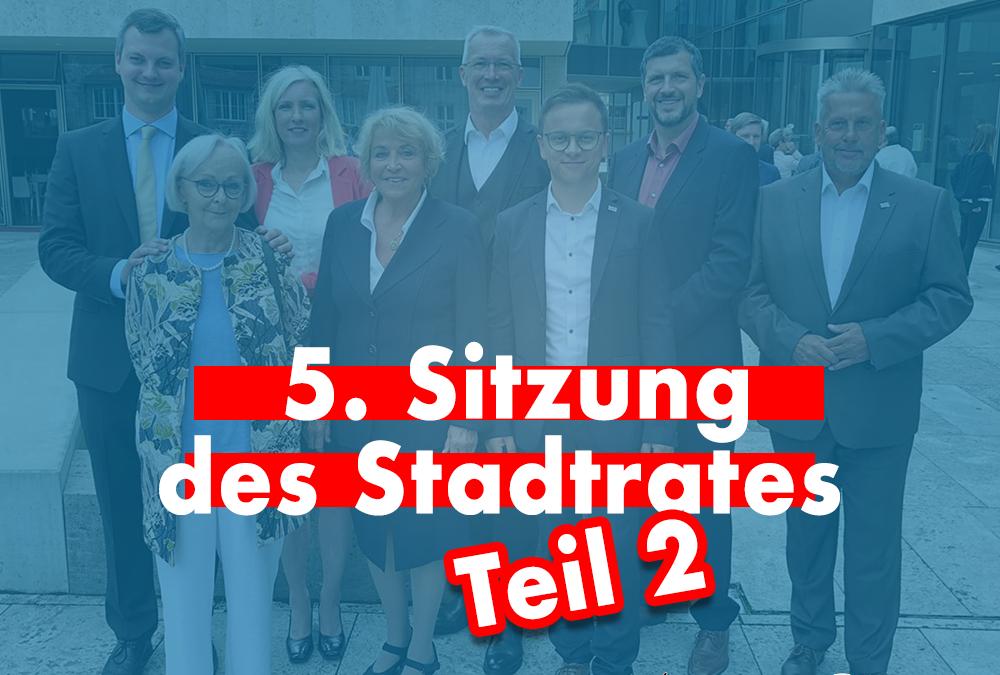 """""""Stadtratssplitter"""" – 5. Sitzung (Teil 2)"""