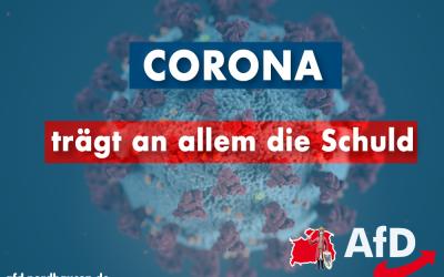 Corona trägt an allem die Schuld – Kommentar (Teil 1)