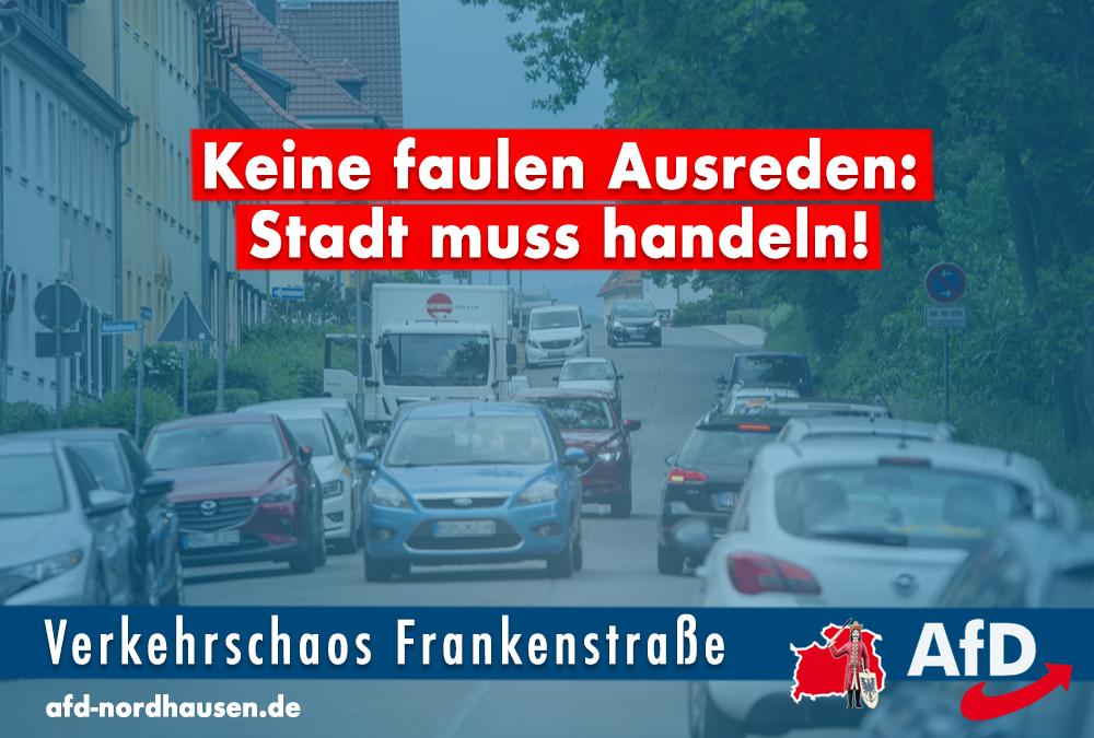Frankenstraße: Probleme lösen und keine Ausreden suchen!