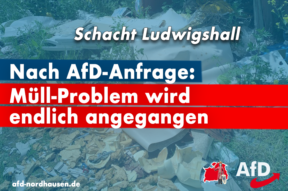 Müll-Problem am Schacht Ludwigshall